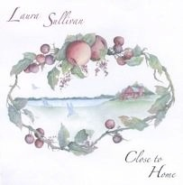 Cover image of the album Close to Home by Laura Sullivan