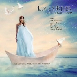 Cover image of the album Love's River by Laura Sullivan