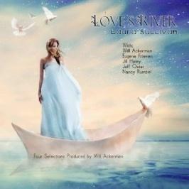Cover image of the album Love's River by Laura Sullivan