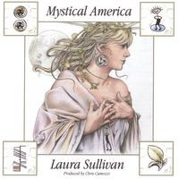 Cover image of the album Mystical America by Laura Sullivan