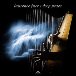 Cover image of the album Deep Peace by Laurence Furr