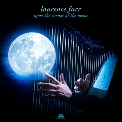 Cover image of the album Upon the Corner of the Moon by Laurence Furr