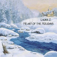 Cover image of the album Heart of the Holidays by Laurie Z.