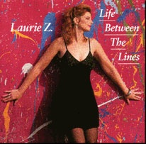 Cover image of the album Life Between the Lines by Laurie Z.