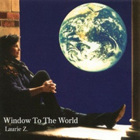 Cover image of the album Window To the World by Laurie Z.