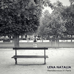 Cover image of the album Rendezvous in Paris by Lena Natalia