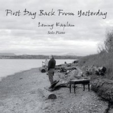 Cover image of the album First Day Back From Yesterday by Lenny Kaplan