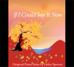 Cover image of the album If I Could Say It Now by Lesley Spencer