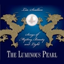 Cover image of the album The Luminous Pearl by Lia Scallon
