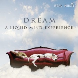 Cover image of the album Dream: A Liquid Mind Experience by Liquid Mind