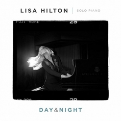 Cover image of the album Day & Night by Lisa Hilton