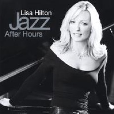 Cover image of the album Jazz After Hours by Lisa Hilton
