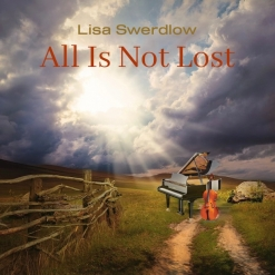 Cover image of the album All Is Not Lost single by Lisa Swerdlow