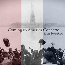 Cover image of the album Coming To America Concerto by Lisa Swerdlow