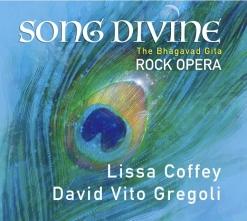 Cover image of the album Song Divine: The Bhagavad Gita Rock Opera by Lissa Coffey