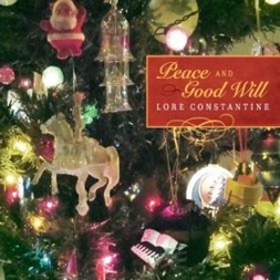 Cover image of the album Peace and Good Will by Lore Constantine