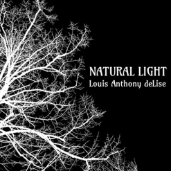 Cover image of the album Natural Light by Louis Anthony deLise