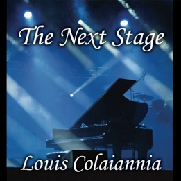 Cover image of the album The Next Stage by Louis Colaiannia