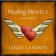 Cover image of the album Healing Hearts 2 by Louis Landon