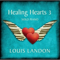 Cover image of the album Healing Hearts 3 by Louis Landon