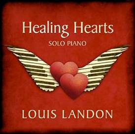 Cover image of the album Healing Hearts by Louis Landon