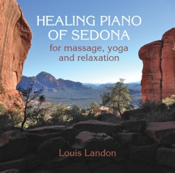 Cover image of the album Healing Piano of Sedona by Louis Landon