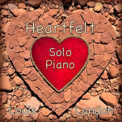 Cover image of the album Heartfelt Solo Piano by Louis Landon