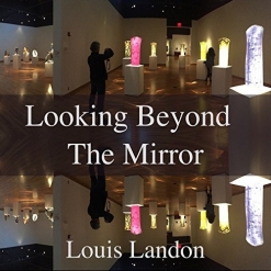 Cover image of the album Looking Beyond the Mirror by Louis Landon