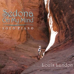 Cover image of the album Sedona On My Mind by Louis Landon