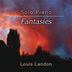 Cover image of the album Solo Piano Fantasies by Louis Landon