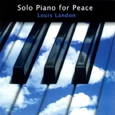 Cover image of the album Solo Piano for Peace by Louis Landon