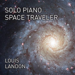 Cover image of the album Solo Piano Space Traveler by Louis Landon