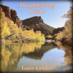 Cover image of the album Thanksgiving Piano by Louis Landon