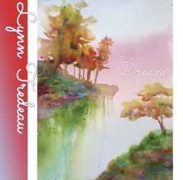Cover image of the album A New Dream by Lynn Tredeau
