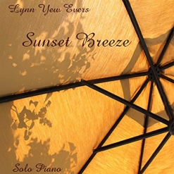 Cover image of the album Sunset Breeze by Lynn Yew Evers