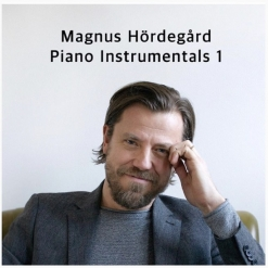 Cover image of the album Piano Instrumentals 1 by Magnus Hördegård