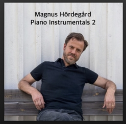 Cover image of the album Piano Instrumentals 2 by Magnus Hördegård