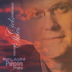 Cover image of the album Ciels Variables (Variable Skies) by Marc-Andre Pepin