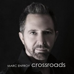Cover image of the album Crossroads by Marc Enfroy