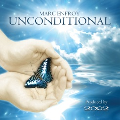 Cover image of the album Unconditional by Marc Enfroy