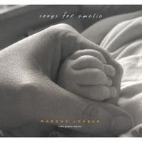 Cover image of the album Songs For Emelie by Marcus Loeber