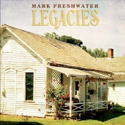 Cover image of the album Legacies by Mark Freshwater