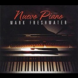 Cover image of the album Nuevo Piano by Mark Freshwater