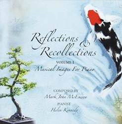 Cover image of the album Reflections & Recollections, Volume 1 by Mark John McEncroe