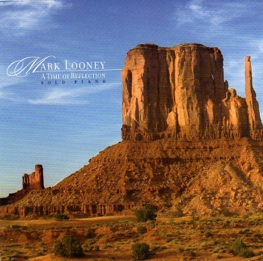 Cover image of the album A Time of Reflection by Mark Looney