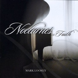 Cover image of the album Nocturnes of Faith by Mark Looney