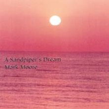 Cover image of the album A Sandpiper's Dream by Mark Moore