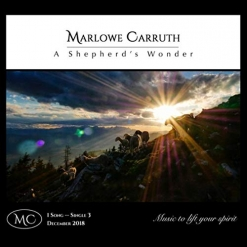 Cover image of the album A Shepherd's Wonder (Single) by Marlowe Carruth