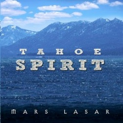 Cover image of the album Tahoe Spirit by Mars Lasar