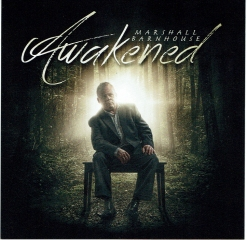 Cover image of the album Awakened by Marshall Barnhouse